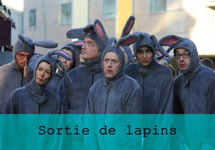 Sortie de lapins / Grand maximum / Sebastian Lazennec / Theatre de rue